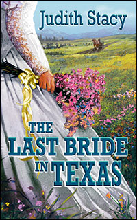 The Last Bride in Texas